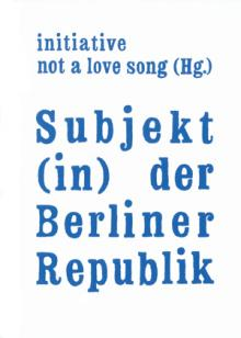 Subjekt (in) der Berliner Republik